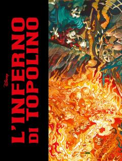 L'Inferno di Topolino - Edizione Deluxe con litografia firmata da Fabio Celoni 29x38 cm