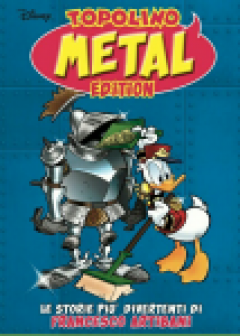 Disney Grandi Autori n. 92 - Metal Edition n. 2 - Francesco Artibani