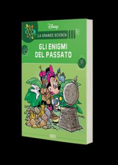 La Grande Scienza Disney n.18 - Minni e gli enigmi del passato