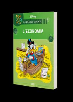 La Grande Scienza Disney n.28 - Zio Paperone e l'economia