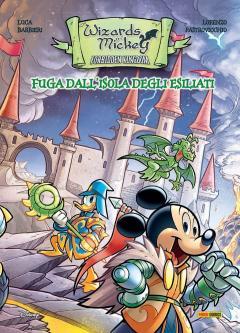 Topolino Fuoriserie 6 : Wizards of Mickey - Fuga dall'Isola degli Esiliati