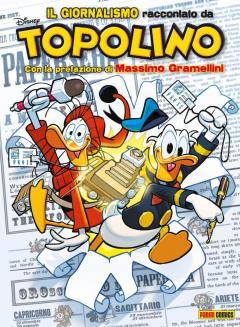 Disney Special Events 28 - Topolibro - Il Giornalismo Raccontato da Topolino