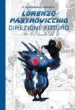 Lorenzo Pastrovicchio – Direzione futuro