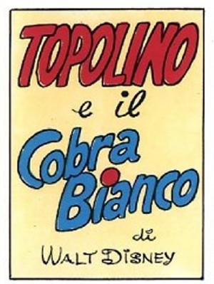 Topolino e il Cobra Bianco