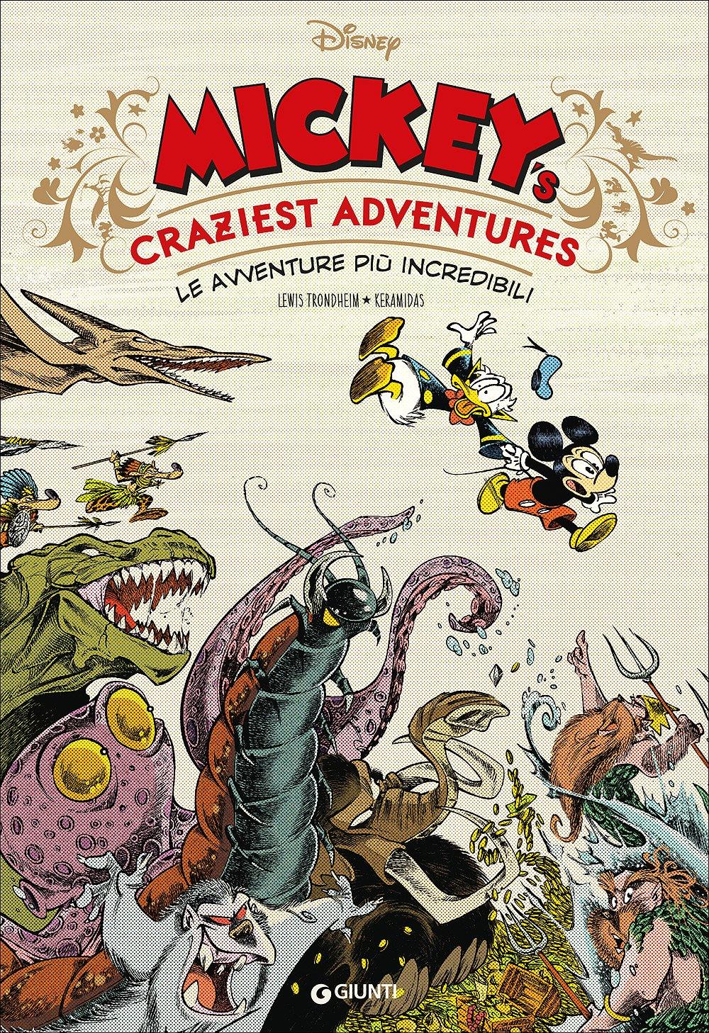 Giunti ha portato in Italia soltanto tre volumi editi da Glénat, tra cui Mickey's Craziest Adventures di Trondheim e Keramidas