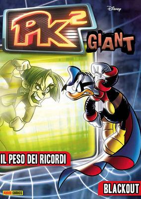 PK2 Giant 6 – Il peso dei ricordi / Blackout