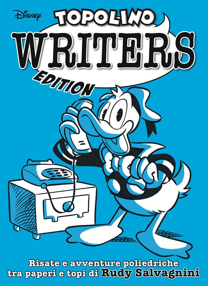 Grandi Autori 89 – Topolino Writers Edition: Rudy Salvagnini